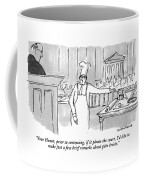 Your Honor, Prior To Sentencing, If It Please Coffee Mug