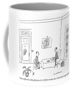 Your Wife's Also Asking That You Rot In Hell Coffee Mug