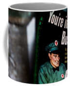 Youre In Business Coffee Mug