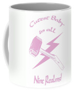 Cutest Baby In All Nine Realms Coffee Mug