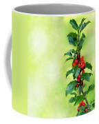 Holly Branch  Coffee Mug by Carlos Caetano