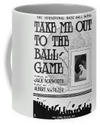 Sheet Music: Take Me Out Coffee Mug