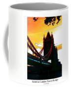 Sunset At Tower Brigde  Coffee Mug