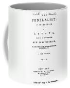 The Federalist, 1788 Coffee Mug