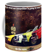 1970 Chevrolet Lineup - This Is What Our Competition Is Going To Have To Live With. Coffee Mug