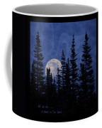 All We Are Is Dust In The Wind Coffee Mug
