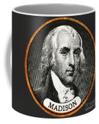 James Madison, 4th American President Coffee Mug