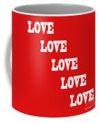 5 Steps Of Love Coffee Mug