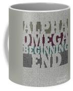 Alpha Omega Beginning End Coffee Mug