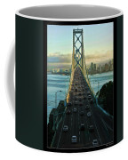 Atop Of San Francisco Bay Bridge Coffee Mug
