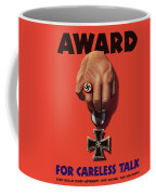 Award For Careless Talk - Ww2 Coffee Mug
