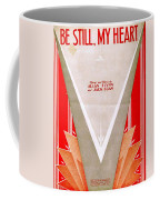Be Still My Heart Coffee Mug