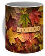 Believe-autumn Coffee Mug