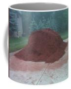 Big Pile Of Mulch Time Coffee Mug
