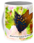 Blessed Are The Pure In Heart Coffee Mug