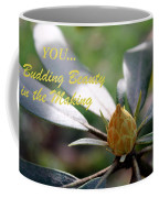 Budding Beauty Coffee Mug