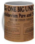 Canada: One Big Union, 1919 Coffee Mug