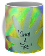 Catch A Fire Coffee Mug