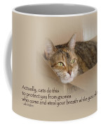 Cats Protecting You From Gnomes - Lily The Cat Coffee Mug