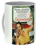 Chesterfield Cigarette Ad Coffee Mug