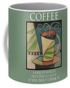 Coffee Puts You To Sleep Poster Coffee Mug