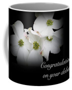 Congratulations On Your Debut - White Dogwood Blossoms Coffee Mug