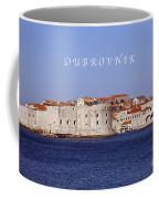 D U B R O V N I K Coffee Mug