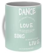 Dance Like Nobody's Watching - Blue Coffee Mug