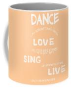 Dance Like Nobody's Watching - Peach Coffee Mug