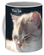Daphne Cat Miss You Coffee Mug