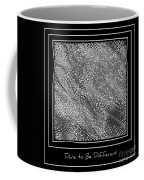 Dare To Be Different - Black And White Abstract Coffee Mug