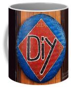 Do It Yourself Sign On Basket Coffee Mug by Yali Shi