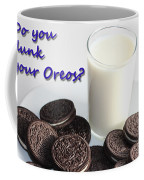 Do You Dunk Your Oreos Coffee Mug by Barbara Griffin