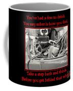 Don't Drink And Drive Coffee Mug
