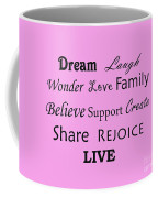 Dream Laugh Wonder Love Family And More Coffee Mug