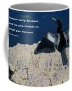 Dream Lofty Dreams Coffee Mug