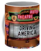 Driving America Douglas Auto Theatre Coffee Mug