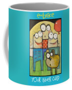 Embrace Your Inner Child Poster Coffee Mug