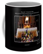 Eucharist Unless You Eat The Flesh Coffee Mug by Rose Santuci-Sofranko