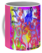 Even In Chaos Find Love Coffee Mug