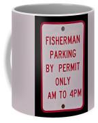 Fisherman Parking Sign Coffee Mug