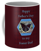 Foster Dad Father's Day Card - Mourning Cloak Butterfly Coffee Mug