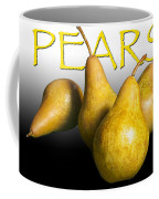 Four Pears With Yellow Lettering Coffee Mug