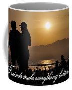 Friends Make Everything Better Coffee Mug
