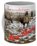 From Our Meadow To Yours Coffee Mug