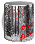 From Our Neck Of The Woods To Yours 3 Coffee Mug