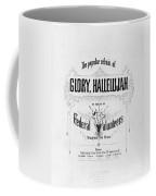 Glory, Hallelujah Coffee Mug by Photo Researchers