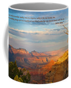 Grand Canyon Splendor - With Quote Coffee Mug