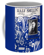 Half Smilin' Coffee Mug