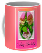 Happy Birthday Card - Foxgloves Coffee Mug